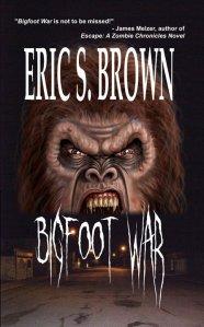 Bigfoot War by Eric S Brown