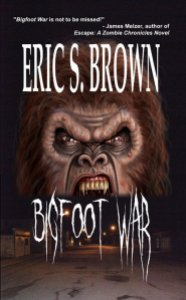 Bigfoot War by Eric S Brown