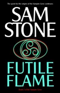 Futile Flame by Sam Stone