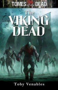 The Viking Dead by Toby Venables