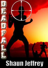 Deadfall by Shaun Jeffrey