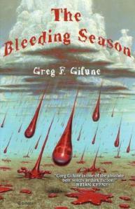 The Bleeding Season by Greg F Gifune