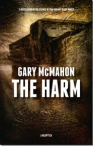 The Harm by Gary McMahon