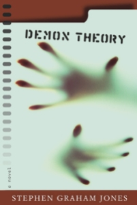 Demon Theory by Stephen Graham Jones