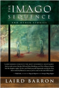 The Imago Sequence by Laird Barron