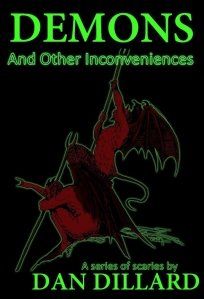 Demons and Other Inconveniences by Dan Dillard