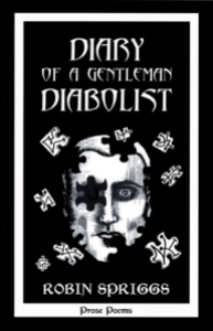 Diary of a Gentleman Diabolist by Robin Spriggs