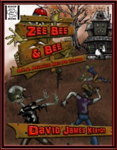 Zee Bee & Bee by David James Keaton