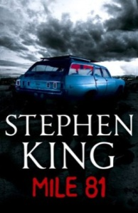 Mile 81 by Stephen King