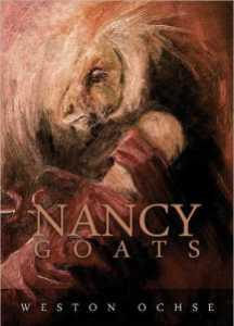 Nancy Goats by Weston Ochse