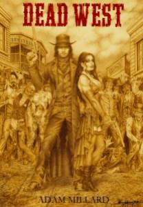 Dead West by Adam Millard