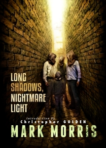 Long Shadows Nightmare Light by Mark Morris