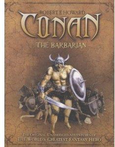 Conan The Barbarian by Robert E Howard