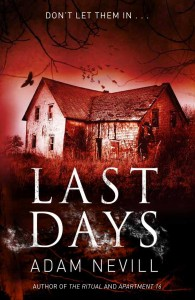 Last Days by Adam Nevill
