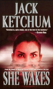 She Wakes by Jack Ketchum