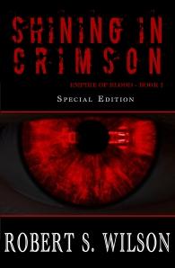 Shining in Crimson by Robert S. Wilson